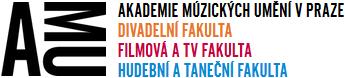 Akademie múzických umění v Praze - Divadelní fakulta - Filmová a TV fakulta - Hudební a taneční fakulta